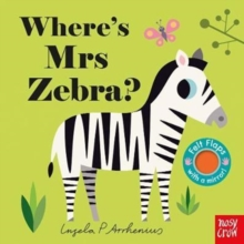 Where's Mrs Zebra?, Board book Book