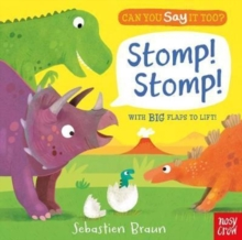 Can You Say it Too? Stomp! Stomp!, Board book Book