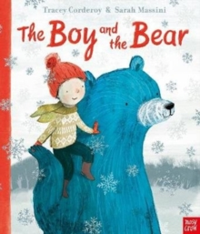 The Boy and the Bear, Paperback / softback Book