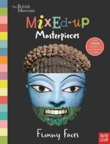British Museum: Mixed-Up Masterpieces, Funny Faces, Hardback Book