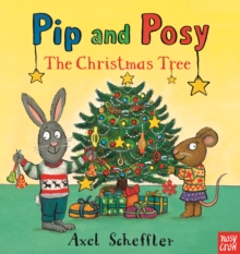 Pip and Posy: The Christmas Tree, Hardback Book