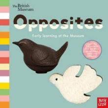 British Museum: Opposites, Board book Book