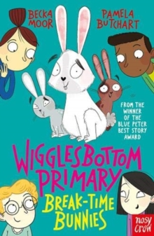 Wigglesbottom Primary: Break-Time Bunnies, Paperback / softback Book