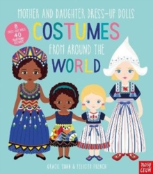 Mother and Daughter Dress-Up Dolls: Costumes From Around the World, Hardback Book