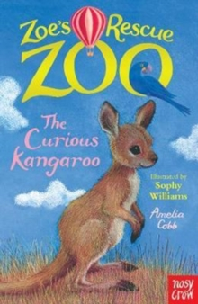 Zoe's Rescue Zoo: The Curious Kangaroo, Paperback Book