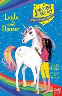 Unicorn Academy: Layla and Dancer, Paperback / softback Book
