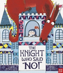 "The Knight Who Said ""No!"", Paperback Book"
