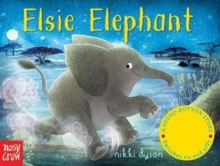 Sound-Button Stories: Elsie Elephant, Board book Book