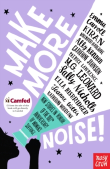 Make More Noise! : New stories in honour of the 100th anniversary of women's suffrage, EPUB eBook