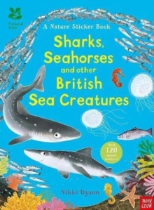 National Trust: Sharks, Seahorses and other British Sea Creatures, Paperback / softback Book