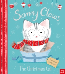 Sammy Claws the Christmas Cat, Hardback Book