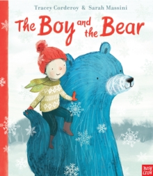 The Boy and the Bear, Hardback Book