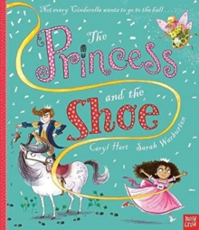 The Princess and the Shoe, Paperback / softback Book