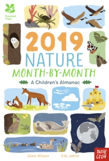 National Trust: 2019 Nature Month-By-Month: A Children's Almanac, Hardback Book