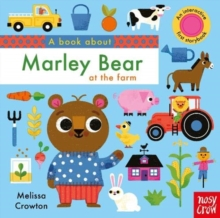 A Book About Marley Bear at the Farm, Board book Book