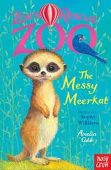 Zoe's Rescue Zoo: The Messy Meerkat, Paperback / softback Book