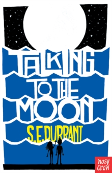 Talking to the Moon, Paperback / softback Book