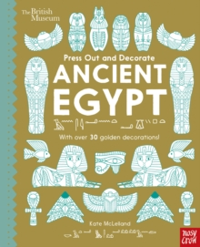British Museum Press Out and Decorate: Ancient Egypt, Board book Book