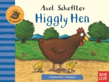Farmyard Friends: Higgly Hen, Hardback Book