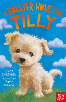 A Forever Home for Tilly, Paperback / softback Book