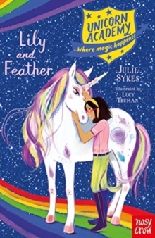 Unicorn Academy: Lily and Feather, Paperback / softback Book