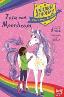 Unicorn Academy: Zara and Moonbeam, Paperback / softback Book