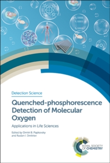 Quenched-phosphorescence Detection of Molecular Oxygen : Applications in Life Sciences, Hardback Book
