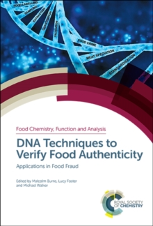DNA Techniques to Verify Food Authenticity : Applications in Food Fraud, Hardback Book