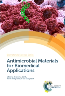 Antimicrobial Materials for Biomedical Applications, Hardback Book