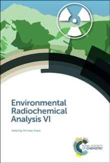 Environmental Radiochemical Analysis VI, Hardback Book