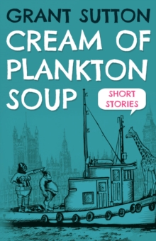 Cream of Plankton Soup, Paperback Book