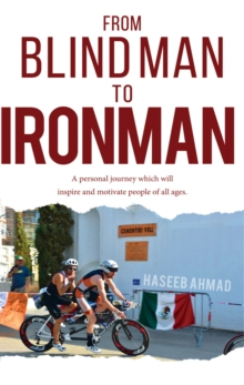 From Blind Man to Ironman, Paperback / softback Book