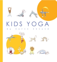 Kids Yoga, Hardback Book