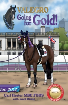Valegro - Going For Gold! : The Blueberry Stories - Book Five, Paperback Book