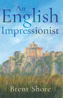 An English Impressionist, Paperback Book