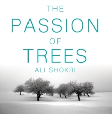 The Passion of Trees, Hardback Book