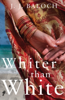 Whiter Than White : The daughter of the Land of Pure, Paperback Book