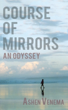 Course of Mirrors : an odyssey, Paperback / softback Book