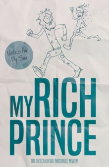 My Rich Prince : Notes for My Son, Paperback Book