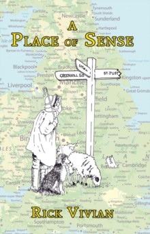 A Place of Sense : Little-known Meanings of British Place Names, Paperback / softback Book