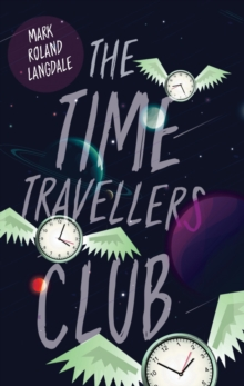 The Time Travellers Club, Paperback Book