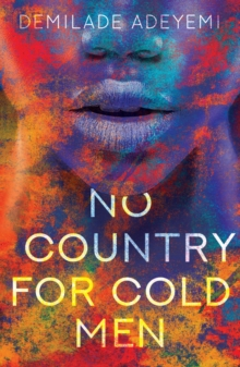 No Country For Cold Men, Paperback Book