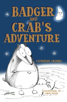 Badger and Crab's Adventure, Paperback Book