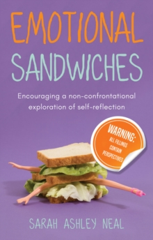Emotional Sandwiches : Warning: All fillings contain perspectives, Paperback Book