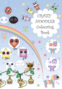 Crazy Noodles Colouring Book, Paperback Book