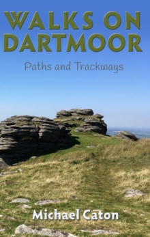 Walks on Dartmoor: Paths and Trackways, Paperback / softback Book