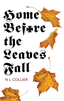 Home Before the Leaves Fall, Paperback Book
