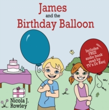 James and the Birthday Balloon, Paperback Book