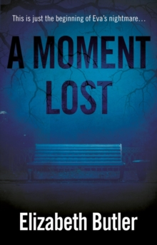 A Moment Lost, Paperback Book