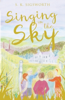 Singing in the Sky, Paperback Book